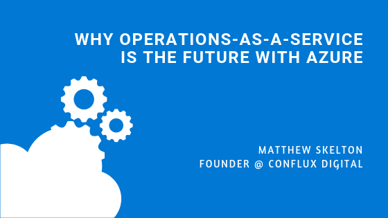 Why Operations-as-a-Service is the Future with Azure