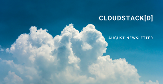 CloudStack[d] August Newsletter