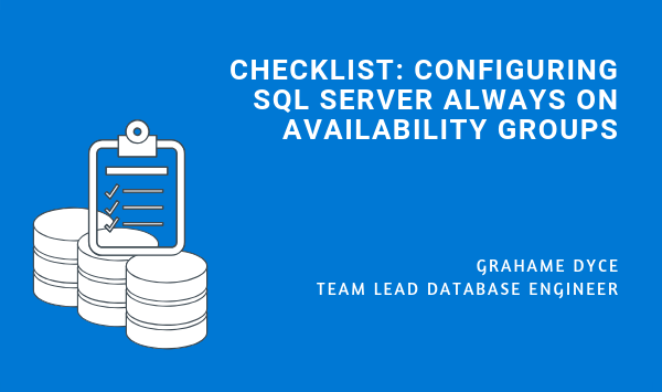 Checklist for SQL Server Always On Availability Groups