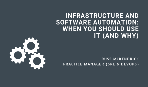 INFRASTRUCTURE AND SOFTWARE AUTOMATION