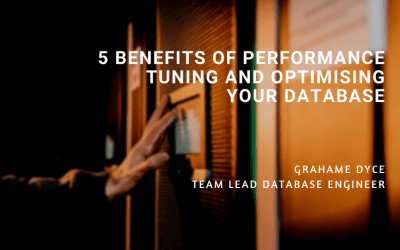 5 Benefits of Performance Tuning and Optimising Your Database
