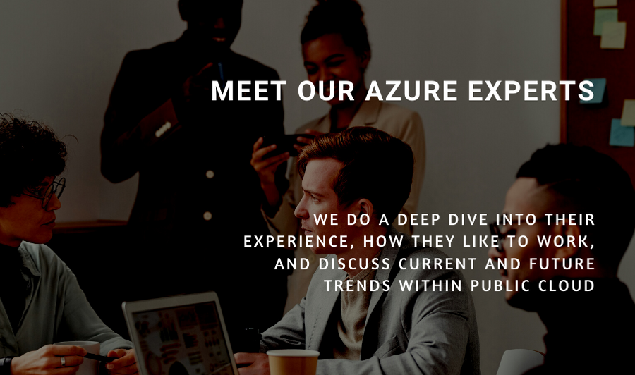 Meet Our Azure Experts
