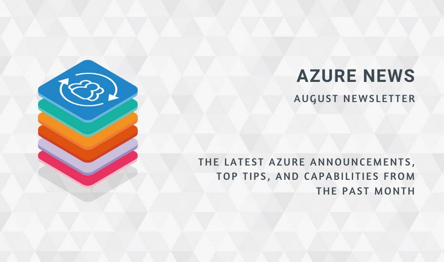 Azure News August 2020