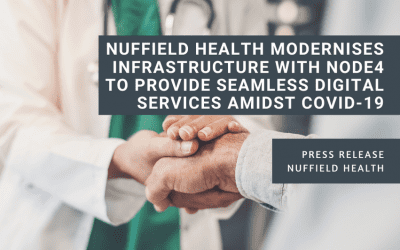 Nuffield Health modernises infrastructure with Node4 to provide seamless digital services amidst COVID-19