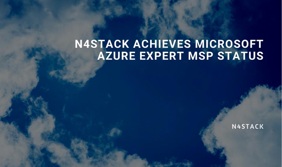 N4Stack Achieves Microsoft Azure Expert MSP Status