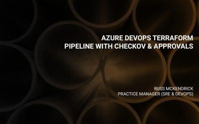 Azure DevOps Terraform Pipeline with Checkov & Approvals