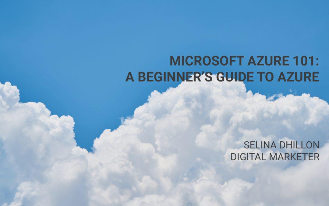 Microsoft Azure 101
