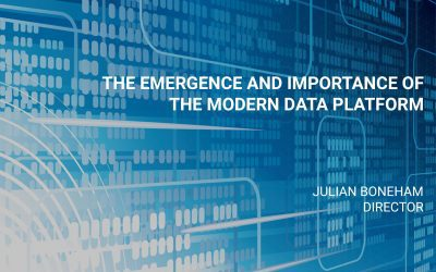 The Emergence and Importance of the Modern Data Platform